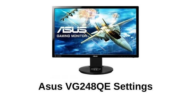 Asus VG248QE Settingss